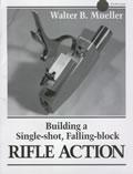 Building A Single Shot Falling Block Rifle Action