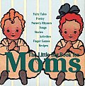 Little Big Book For Moms