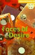 Faces of Desire