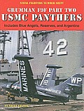 Grumman F9F Panther Part Two USMC Panthers: Includes Blue Angels, Reserves, and Argentina