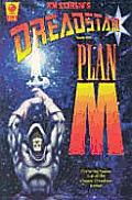 Plan M Dreadstar Volume 3