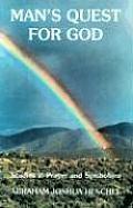 Mans Quest for God Studies in Prayer & Symbolism