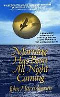 Morning Has Been All Night Coming: A Journey of self-discovery