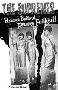 Forever Faithful: A Study of Florence Ballard and the Supremes