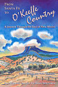 From Santa Fe To O Keeffe Country