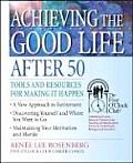 Achieving the Good Life After 50