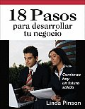 18 Pasos Para Desarrollar Tu Negocio = 18 Steps for Starting Your Business
