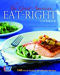 Great American Eat Right Cookbook 140 Great Tasting Good For You Recipes