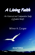 Living Faith An Historical & Comparative Study of Quaker Beliefs