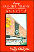 Hopping Freight Trains in America