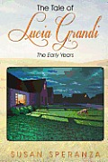The Tale of Lucia Grandi: The Early Years