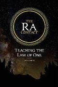 Ra Contact Teaching the Law of One Volume 2