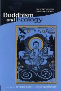 Buddhism & Ecology The Interconnection of Dharma & Deeds