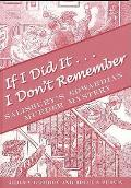 If I Did It ... I Don't Remember: Salisbury's Edwardian Murder Mystery, Or Who Killed Teddy Haskell?