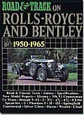 Road & Track on Rolls-Royce and Bentley