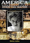 America Over the Water A Musical Journey with Alan Lomax