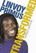 Linvoy Primus - Transformed
