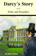 Darcys Story From Pride & Prejudice