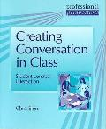 Professional Perspectives: Great Converstion in Class: Student-centred Interaction