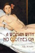 Woman With No Clothes On