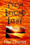 From Beyond Belief