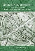 Stukeley Illustrated William Stukeleys Rediscovery of Britains Ancient Sites