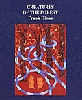 The Creatures of the Forest