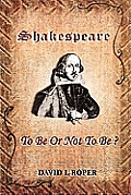 Shakespeare: To Be or Not to Be?