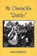 MR Disraeli's Rattle