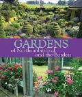 Gardens of Northumberland and the Borders