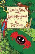 Stanley Saves the Amazon Rainforest