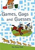 Games Gags & Guesses