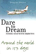 Dare to Dream Flying Solo with Diabetes