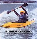 Surf Kayaking The Essential Guide