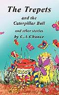 The Trepets and the Caterpillar Ball