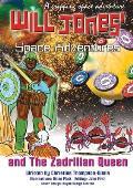 Will Jones Space Adventures and The Zadrilian Queen Book