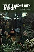 What's Wrong with Science? Towards a People's Rational Science of Delight and Compassion
