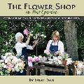 Flower Shop in Your Garden