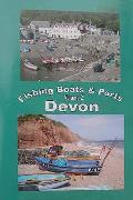 Fishing Boats and Ports of Devon: an Alternative Way To Explore Devon