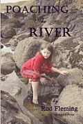 Poaching the River