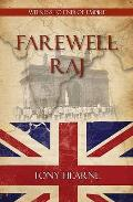 Farewell Raj: Witness To End of Empire