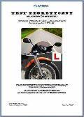 Test Teoretyczny Dla Kierowcow Motocykli 2007-2008: Translation of the Official Theory Test Question Bank for Motorcyclists in Polish