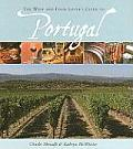 Wine & Food Lovers Guide To Portugal