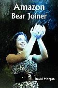 Amazon Bear Joiner