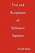 Test and Acceptance of Software Systems
