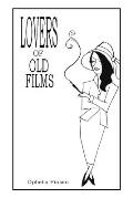 Lovers of Old Films