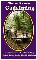 Walks Near Godalming: 40 Short Walks 4-6 Miles Linking  Shalford  Compton  Thursley  Gibbet Hill  Chiddingfold