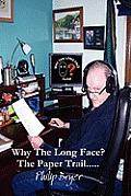 Why the Long Face? the Paper Trail