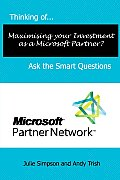 Thinking Of...Maximising Your Investment as a Microsoft Partner? Ask the Smart Questions
