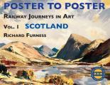 Railway Journeys in Art: Vol. 1 Scotland